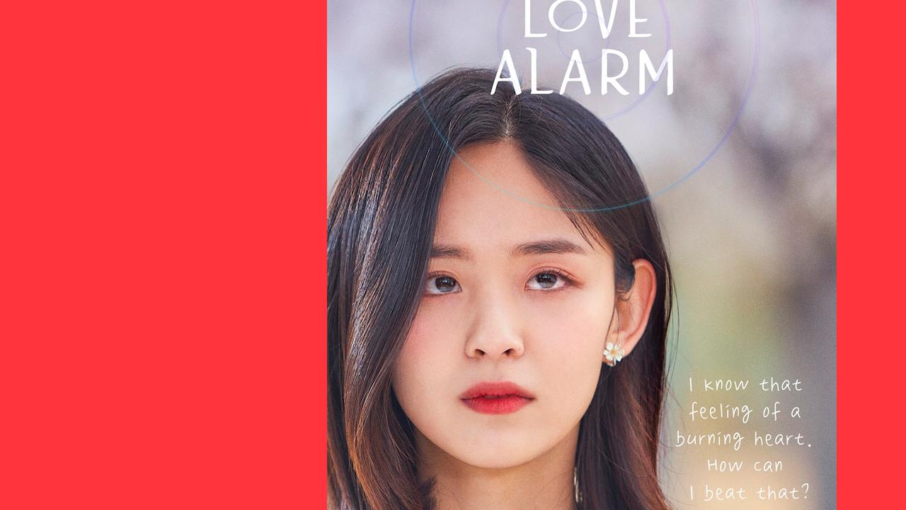 Love Alarm: até que o alarme nos separe