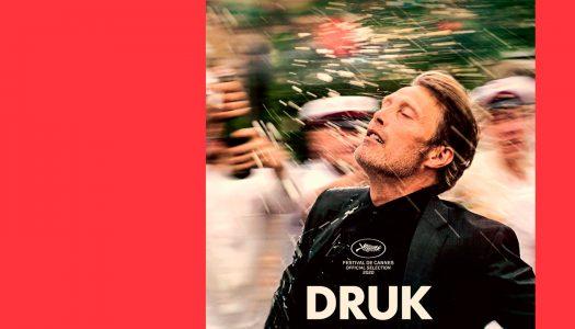 Druk: um brinde ao nada, um brinde à vida