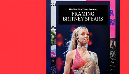 The New York Times Presents: Framing Britney Spears: do estrelato às garras do mundo