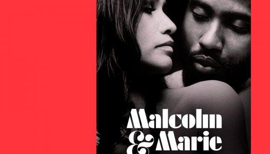 Malcom & Marie: um drama entre quatro paredes