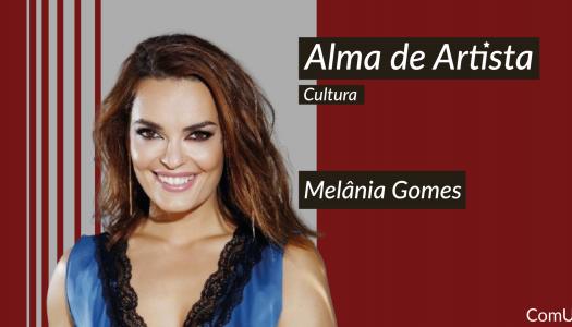 Melânia Gomes: a atriz que leva Viana do Castelo ao peito