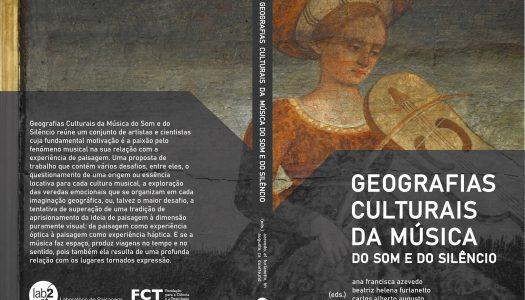 """""""Geografias Culturais da Música do Som e do Silêncio"""" apresentado em Webinar"""