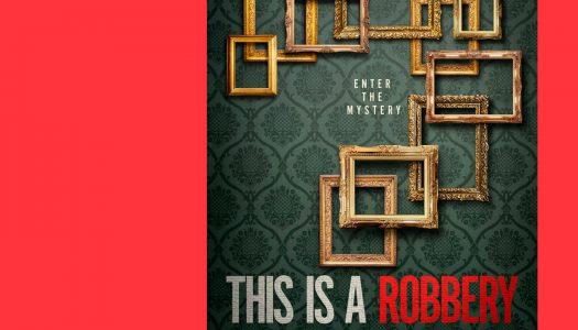 This is a Robbery: The World's Biggest Art Heist: já não se fazem assaltos assim