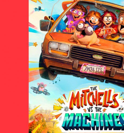 Os Mitchell Contra as Máquinas: a única esperança para salvar o mundo