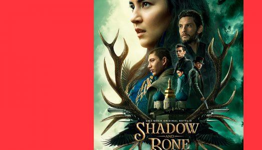 Shadow and Bone: quando se inventam bons mundos