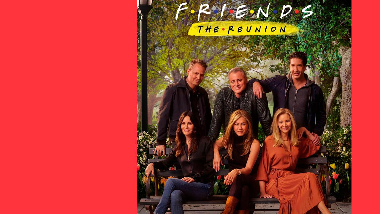 Friends – The Reunion: o tão esperado reencontro