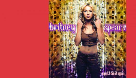 #Arquivo | Oops!… I Did It Again: Britney no seu melhor