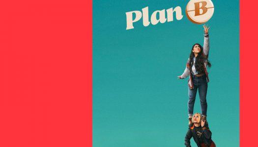 Plan B: o plano A para uma boa sessão de cinema