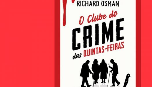 O Clube do Crime das Quintas-Feiras: um sucesso merecido