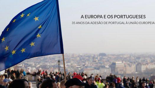A Europa e os Portugueses. 35 anos da adesão de Portugal à União Europeia