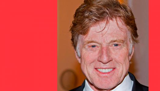 #Perfil | Robert Redford: Uma lenda de Hollywood