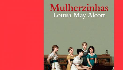 #Arquivo | Mulherzinhas: o clássico que continua adorável